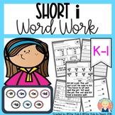 CVC Word Work {SHORT i}