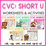 CVC Worksheets and Activities: Short U Word Work