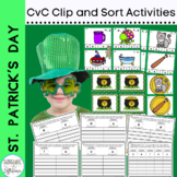CVC Words Activities, Sorts, Clips Cards and More St. Patr