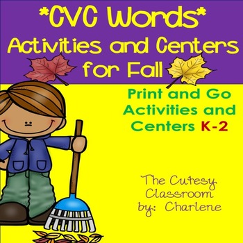 CVC Words: Activities and Centers ELA CCSS RF.K.2d