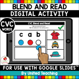 CVC Words Blend and Read (Google Slides) (Distance Learning)