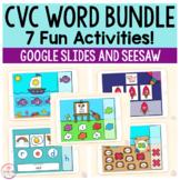 CVC Words Bundle | 7 Activities | Google Slides and Seesaw