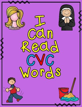 CVC Words Cut and Paste: I Can Read CVC Words