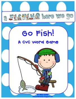 CVC Words GO FISH!