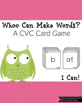 CVC Words Game - Whoo Can Make Words?