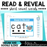 CVC Words Google Slides™ and Seesaw™ Activities Read and Reveal