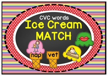 CVC Words- Ice Cream Match