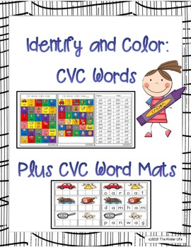 CVC Words: Identify and Color for 30 CVC words   PLUS CVC Word Mats