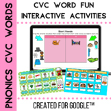 CVC  Words to Read Sort and Spell for Google Classroom™ an