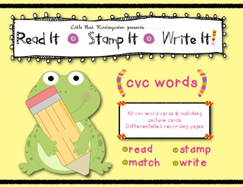 CVC Words Learning Center: Read It • Stamp It • Write It!