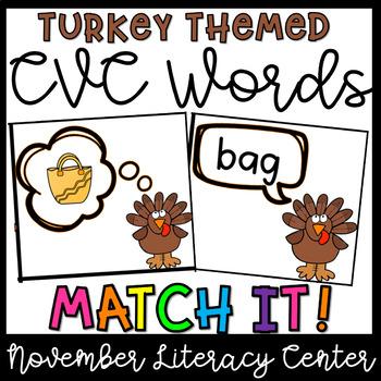 CVC Words Matching- November Literacy Centers, Thanksgiving Activities