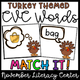 CVC Words Matching- November Literacy Centers, Thanksgiving Activities
