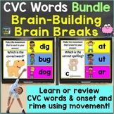 CVC Words, Onset Rime with Brain Breaks Bundle Google Slid