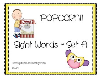 Sight Words ~ POPCORN! Set A