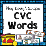 Word Work: CVC Words Play Dough Strips