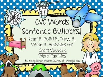 CVC Words Sentence Builders! Short Vowel E
