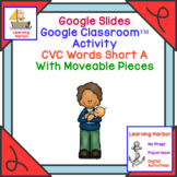 CVC Words Short A Sound  for Google Classroom™ and Google Slides™