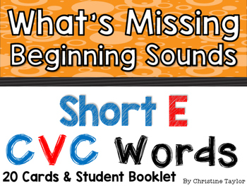 CVC Words:  Short E Beginning Sounds Cards