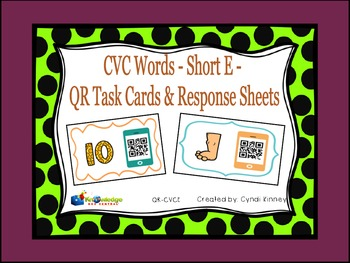 CVC Words - Short E - QR Code Task Cards & Response Sheets