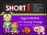 CVC Words:  Short I Differentiated Activity Package