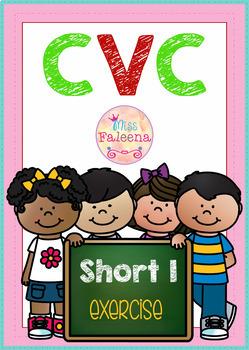 CVC Word Short I Exercise