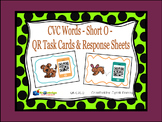 CVC Words - Short O - QR Code Task Cards & Response Sheets