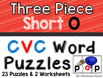 CVC Words:  Short O Three Piece Puzzles