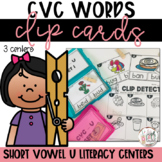 CVC Words Short U   Clip Card Literacy Centers