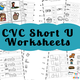 CVC Words Short U Worksheets + Activities
