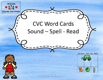 CVC Words -Sound - Spell - Read