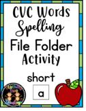 CVC Words Spelling File Folder Activity (Short Vowel A)