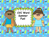 CVC Words Summer Fun! (Minimal Prep, Multiple Printables!)