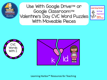 CVC Words Valentine's Day Puzzles Vowel I with Moveable Pieces for Google Drive™