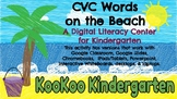 CVC Words on the Beach-A Digital Literacy Center (Compatib