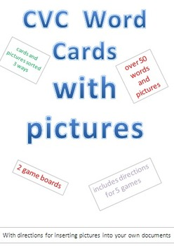 CVC Words with Pictures, sorted 3 ways, with cards and games to use