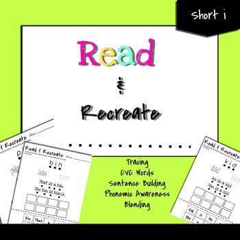 CVC Worksheets: Building, Reading, Blending!!! (Short i)