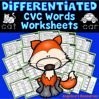 CVC Words Worksheets: Word Work - Differentiated Printables - CVC Activities