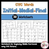 CVC Words Worksheets using Initial, Medial, and Final Sounds Distance Learning