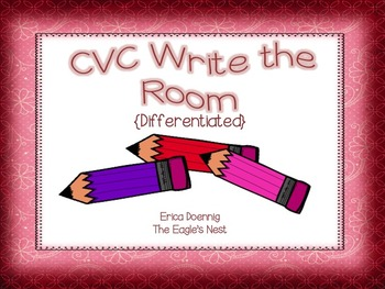 CVC Write The Room {Differentiated}
