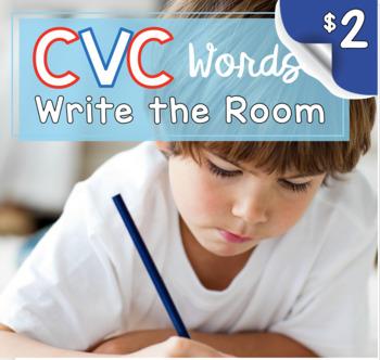 CVC Write the Room - Literacy Center - Workshop - Activities