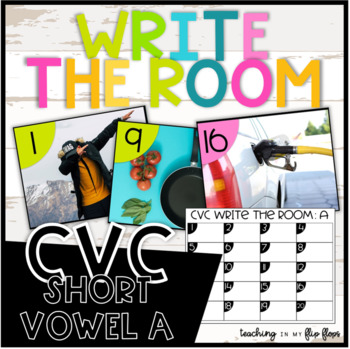 CVC Write the Room- Short A Words- Literacy Station