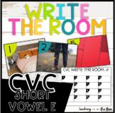 CVC Write the Room- Short E Words- Literacy Station