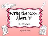 CVC Write the Room Short e