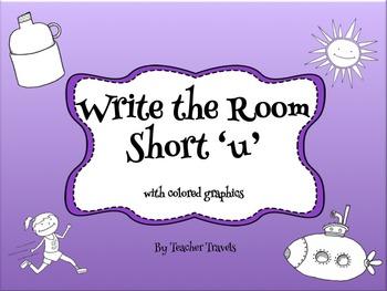 CVC Write the Room Short u