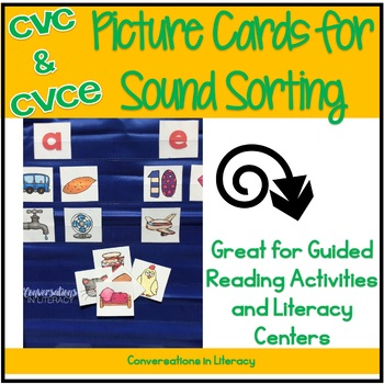 CVC and CVCe Picture Sorting Sound Cards for Guided Reading and Literacy Centers