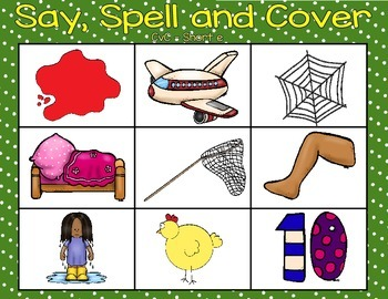CVC and CVCe Say, Spell and Cover: Short vowel and silent e long vowel