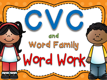 CVC Word Family Word Work {All Vowels!}
