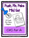 CVC for the letter A - Push Pin Poke  - 15 Pictures & Word