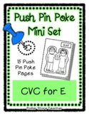 CVC for the letter E - Push Pin Poke  - 15 Pictures & Word