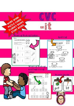 CVC -it word work, reading passages, fluency book
